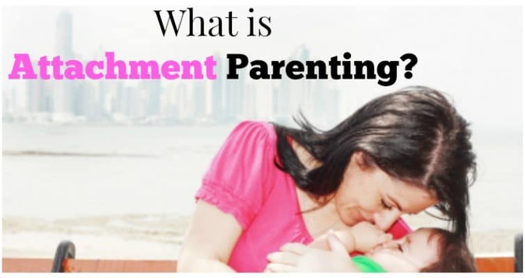What is Attachment Parenting