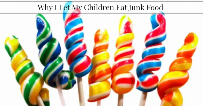 I Allow My Children To Eat Junk Food