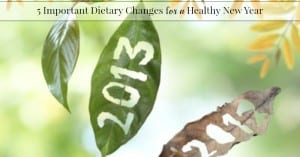 Five Dietary Changes for a Healthy New Year