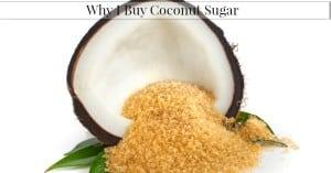 Why I Buy Coconut Sugar