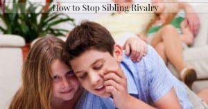 Parenting Q & A:  How To Stop Sibling Rivalry