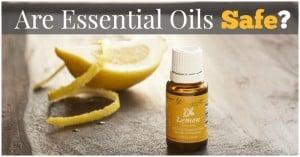 Are Essential Oils Safe?