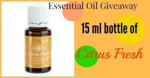 Essential Oil Giveaway — Citrus Fresh — WINNER ANNOUNCED!
