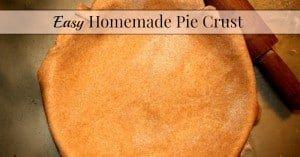 Easy Homemade Pie Crust Recipe