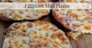 Eggplant Mini Pizzas