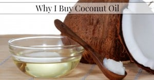 Why I Buy Coconut Oil