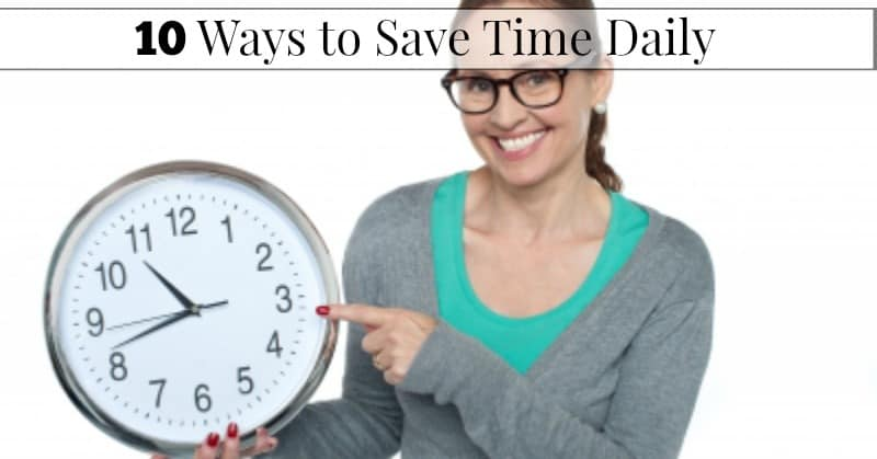 10 Ways to Save Time Daily