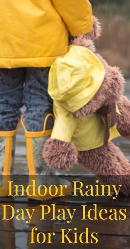 Indoor Rainy Day Play Activities for Kids