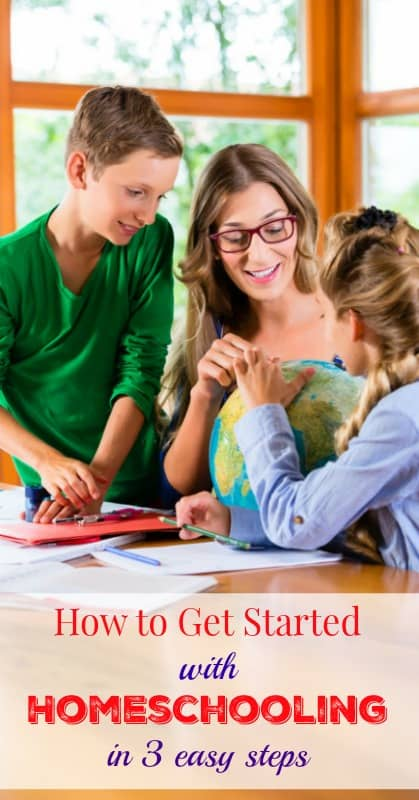 How to Get Started With Homeschooling in Three Easy Steps