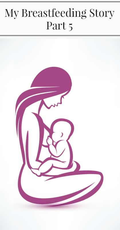 My Breastfeeding Story Part 5 pin