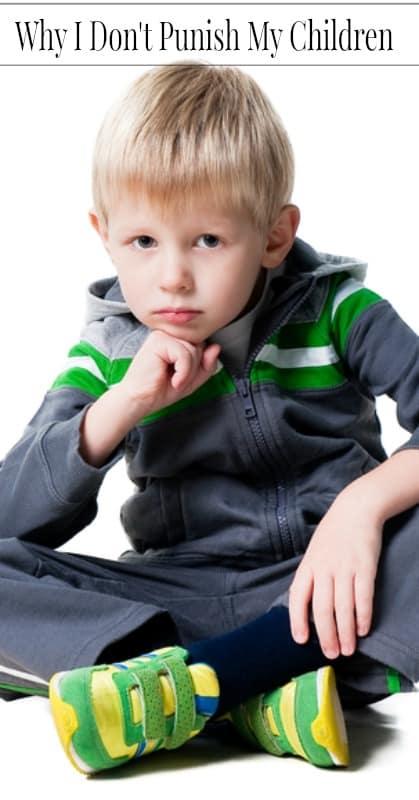 Why I Don't Punish My Children