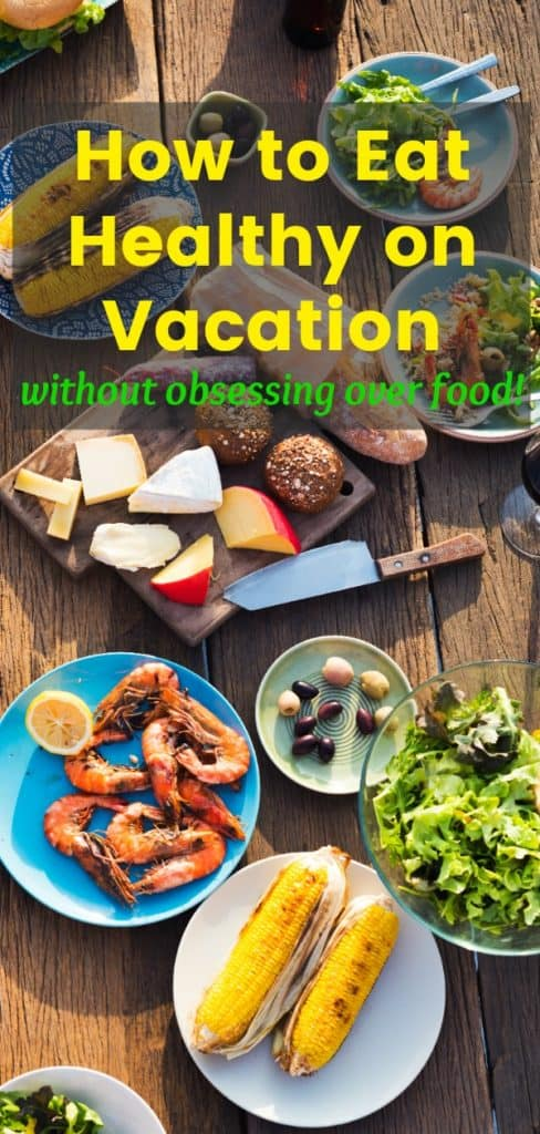 Where to Find Real Food on Vacation