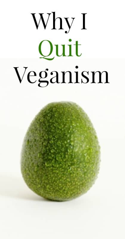 This Is Why I'm Not a Vegan Anymore