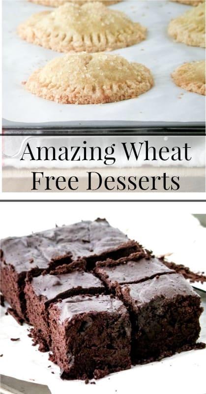 Wheat Free Desserts
