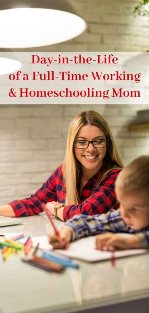 How to Work Full Time and Homeschool