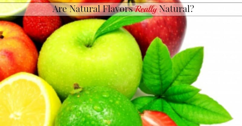 Are Natural Flavors Really Natural