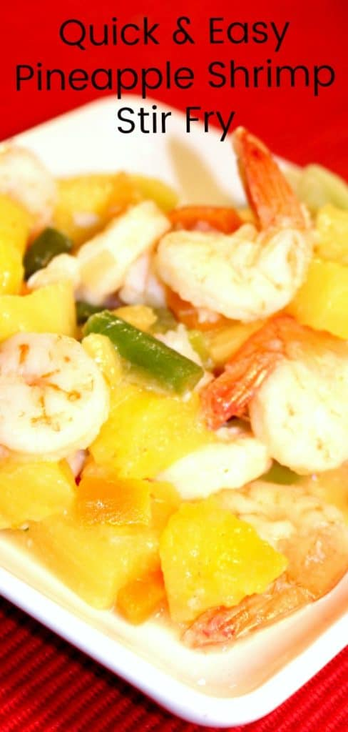 Quick and Easy Weeknight Dinner Pineapple Shrimp Stir Fry