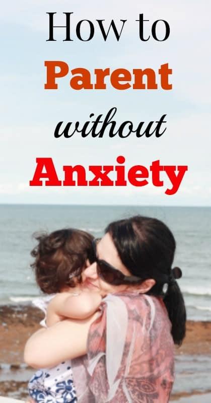 anxious parenting