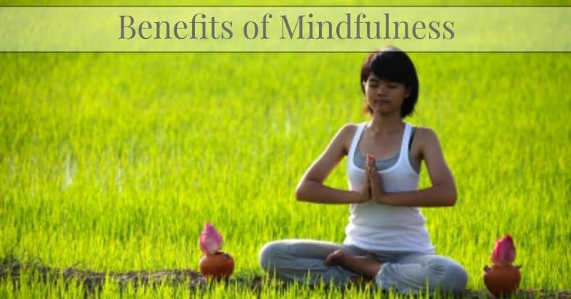 Benefits of Mindfulness 1
