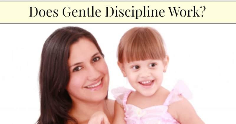 Does Gentle Discipline Work