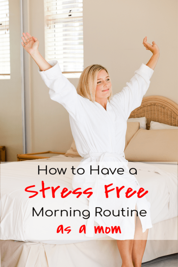 Easy Morning Routine For Moms