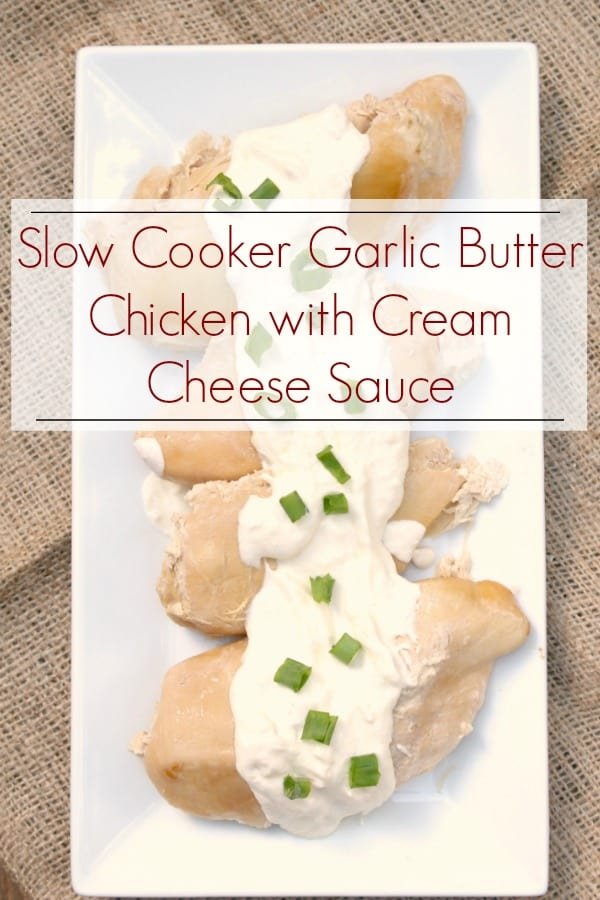 Keto Friendly Slow Cooker Garlic Butter Chicken with Cream Cheese Sauce Recipe