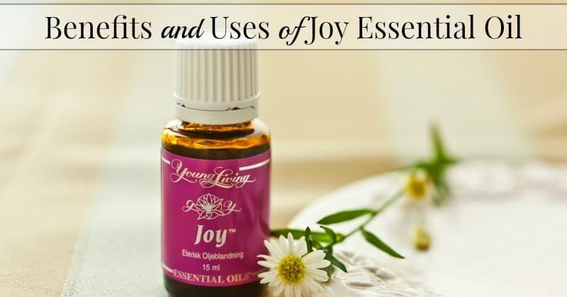 Benefits of Joy Essential Oil