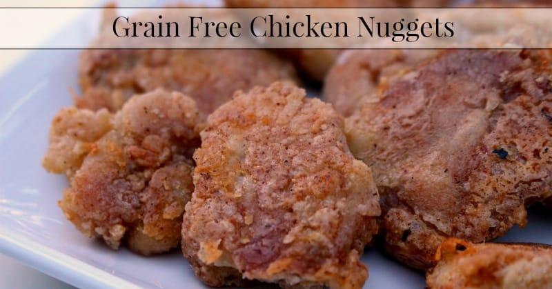 Grain Free Chicken Nuggets