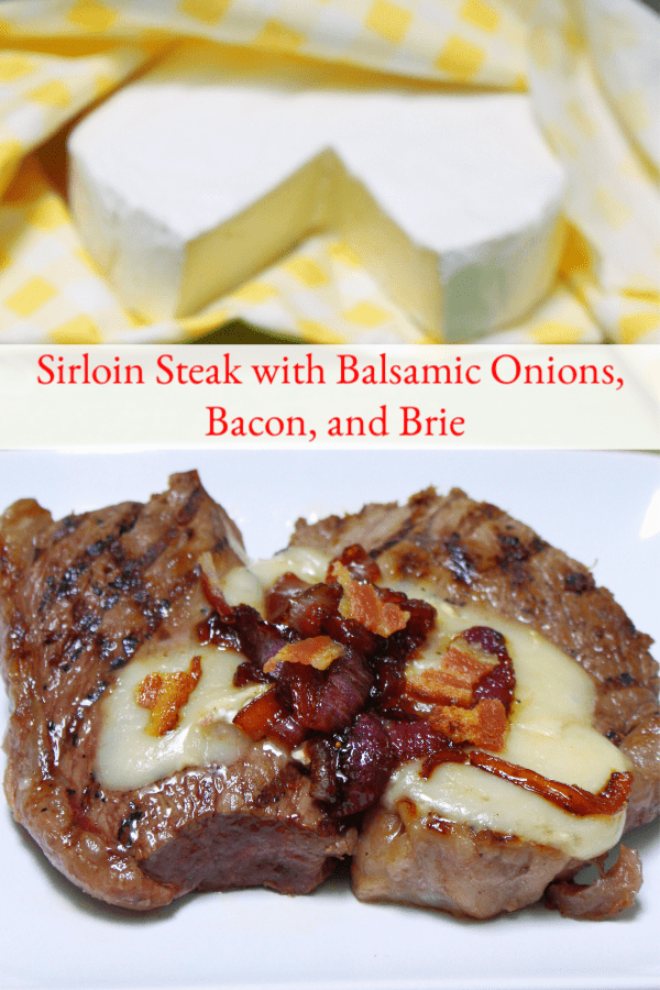 Sirloin Steak Recipe with Balsamic Onions, Bacon, and Brie
