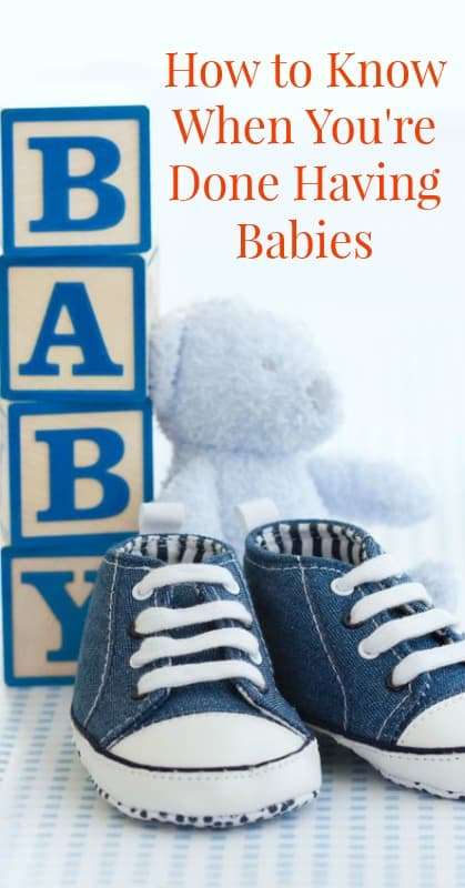 How to Know If You're Done Having Babies