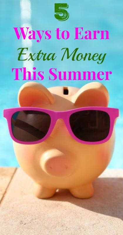 5 Ways to Earn Extra Money This Summer pin