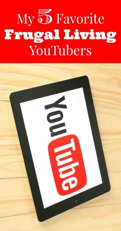 My 5 Favorite Frugal Living YouTubers