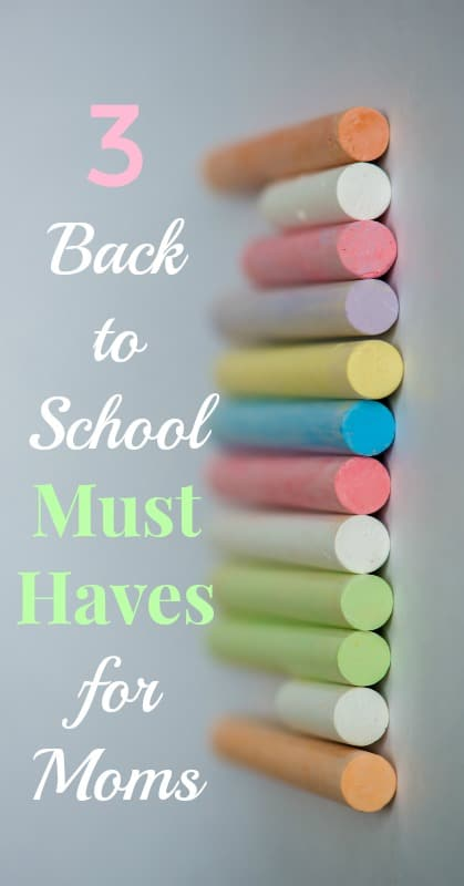 3 Back to School Must Haves for Moms pin