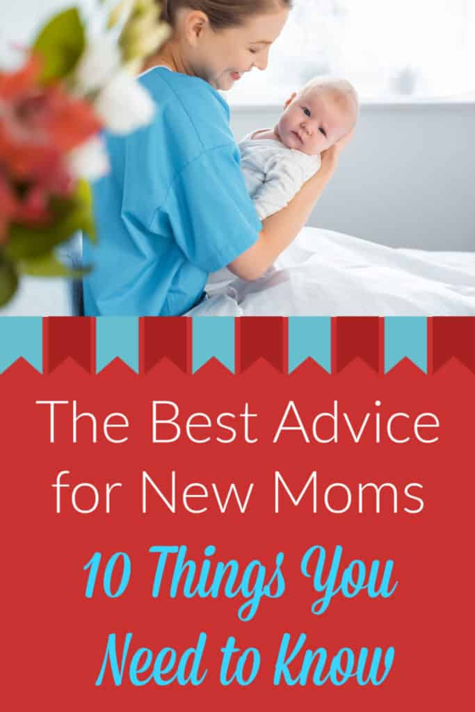 The Best Advice for New Moms