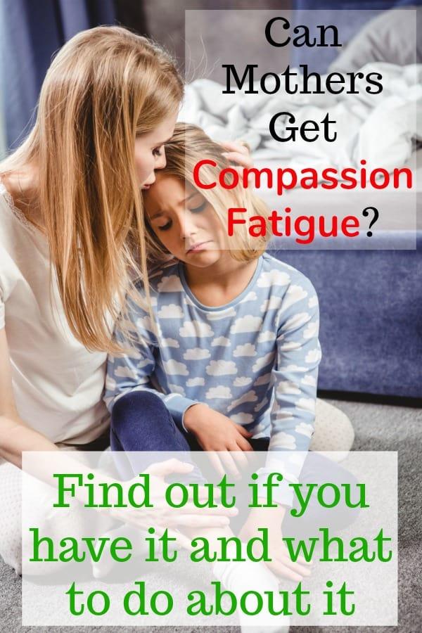 Do I Have Compassion Fatigue as a Mom
