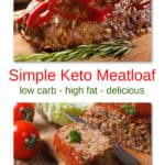 Simple Keto Meatloaf Recipe
