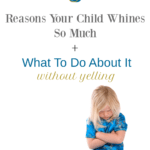 How to Stop Your Child From Whining