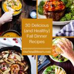 Healthy Fall Dinner Recipes