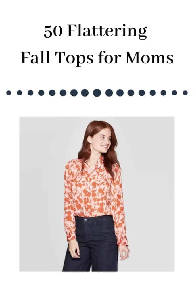 Flattering Fall Tops for Moms
