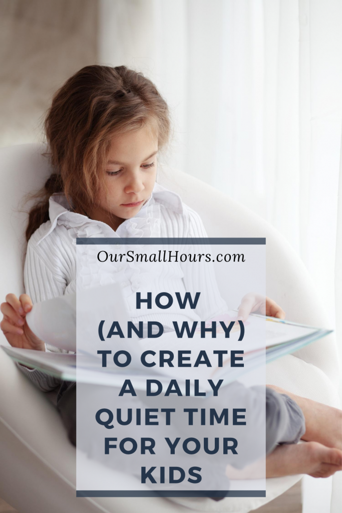 How to Make a Quiet Time for Kids